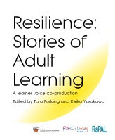Resilience: Stories of Adult Learning, a joint publication between RaPAL and ACAL with input from Adult Learners Week - celebrating inspirational learner stories and how adult education in English, maths and ICT springboarded them into improving their quality of life.
